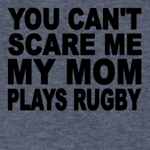 You Can't Scare Me My Mom Plays Rugby - Men's V-Neck T-Shirt by Canvas