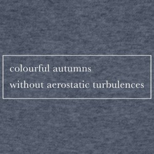 Colourful autumns without aerostatic turbulences - Men's V-Neck T-Shirt by Canvas