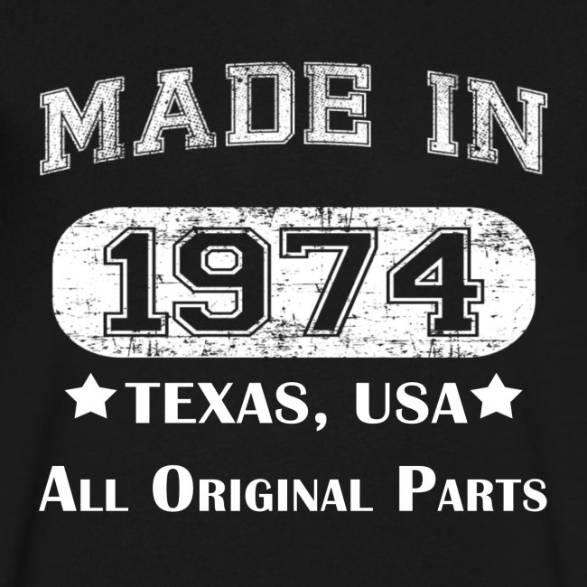 Made in 1974 Texas