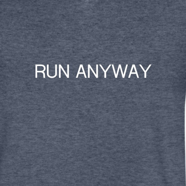 RUN ANYWAY