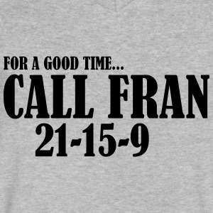 For a Good Time call Fran - Men's V-Neck T-Shirt by Canvas