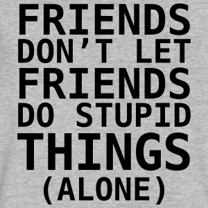 Friends Don't Let Friends - Men's V-Neck T-Shirt by Canvas