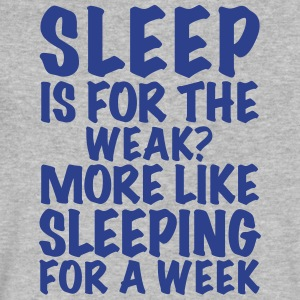Sleep Is For The Weak? - Men's V-Neck T-Shirt by Canvas