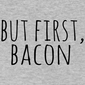 But First, Bacon - Men's V-Neck T-Shirt by Canvas