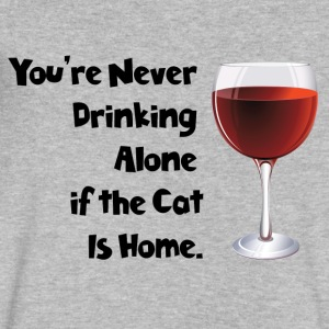 drinking alone cat, is not alone with the cat - Men's V-Neck T-Shirt by Canvas