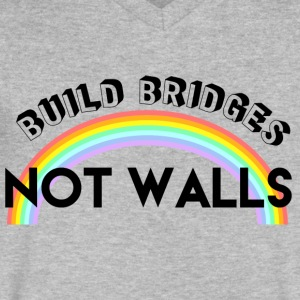 build bridges not walls - Men's V-Neck T-Shirt by Canvas