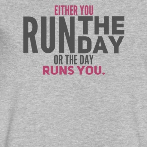 Either You Run The Day or The Day Runs You - Men's V-Neck T-Shirt by Canvas