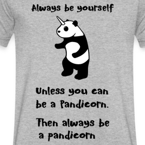 Always be Yourself Panda Pandicorn Funny - Men's V-Neck T-Shirt by Canvas