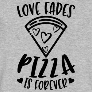 Love Fades Pizza Is Forever - Men's V-Neck T-Shirt by Canvas