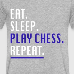 Cool Eat Sleep Play Chess Repeat Novelty Shirts - Men's V-Neck T-Shirt by Canvas