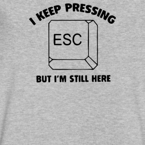 i keep pressing esc but im still here - Men's V-Neck T-Shirt by Canvas