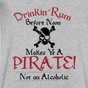 Drinking Rum Before Noon Makes Ye a Pirate, Light - Men's V-Neck T-Shirt by Canvas