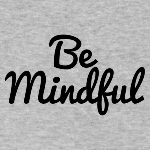 Be Mindful - Men's V-Neck T-Shirt by Canvas
