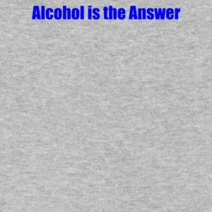 Alcohol is the Answer - Men's V-Neck T-Shirt by Canvas