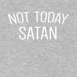 Not today satan - Men's V-Neck T-Shirt by Canvas