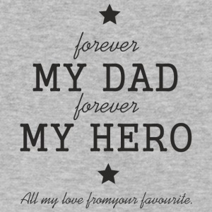 Fathers Day Gift - My Dad Forever My Hero - Men's V-Neck T-Shirt by Canvas