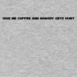 Coffee Nobody Gets Hurt - Men's V-Neck T-Shirt by Canvas