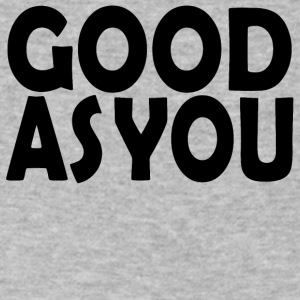 Good As You - Men's V-Neck T-Shirt by Canvas