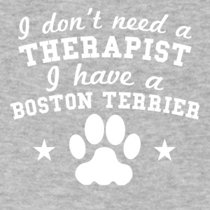 I Don't Need A Therapist I Have A Boston Terrier - Men's V-Neck T-Shirt by Canvas