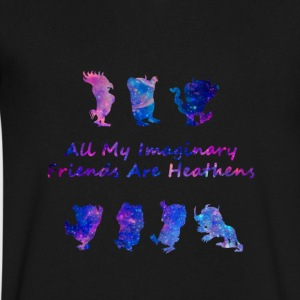 All My Imaginary Friends Are Heathens Galaxy Shirt - Men's V-Neck T-Shirt by Canvas