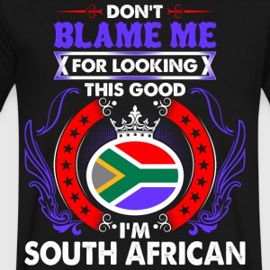 Dont Blame Me For Looking This Good Im South Afric - Men's V-Neck T-Shirt by Canvas