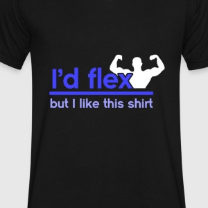 I'd flex but I like this shirt - Men's V-Neck T-Shirt by Canvas