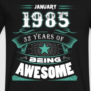 January 1985 - 32 years of being awesome (v.2017) - Men's V-Neck T-Shirt by Canvas