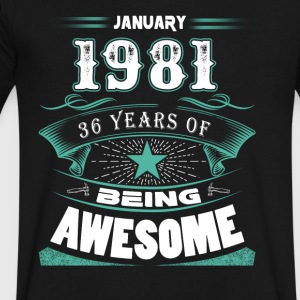 January 1981 - 36 years of being awesome (v.2017) - Men's V-Neck T-Shirt by Canvas