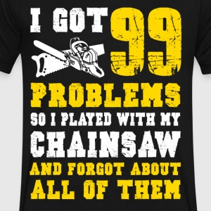 I got 99 Chainsaw T-Shirts - Men's V-Neck T-Shirt by Canvas