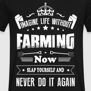 Imagine life without Farming T Shirts - Men's V-Neck T-Shirt by Canvas