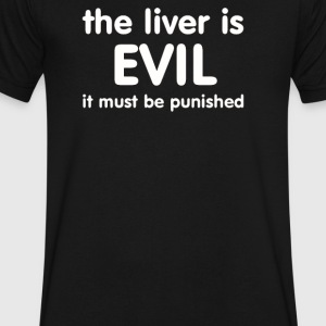 THE LIVER IS EVIL - Men's V-Neck T-Shirt by Canvas