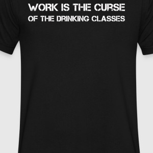 WORK IS THE CURSE OF THE DRINKING CLASSES - Men's V-Neck T-Shirt by Canvas