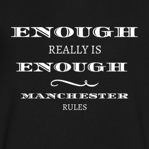 enough is really enough manchester rules 2017 - Men's V-Neck T-Shirt by Canvas