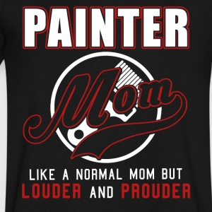 Painter Mom Like A Normal Mom But Louder & Prouder - Men's V-Neck T-Shirt by Canvas