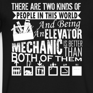 Being An Elevator Mechanic Shirt - Men's V-Neck T-Shirt by Canvas
