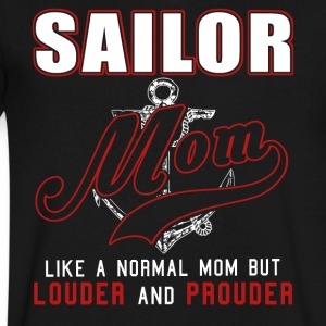 Sailor Mom Like Normal Mom But Louder And Prouder - Men's V-Neck T-Shirt by Canvas