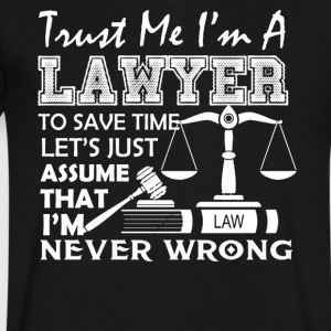 Lawyer Never Wrong Shirt - Men's V-Neck T-Shirt by Canvas