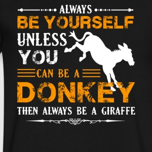 Always Be A Donkey Shirt - Men's V-Neck T-Shirt by Canvas
