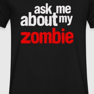 Ask Me About My Zombie - Men's V-Neck T-Shirt by Canvas