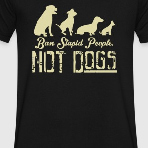 ban stupid people not dogs - Men's V-Neck T-Shirt by Canvas
