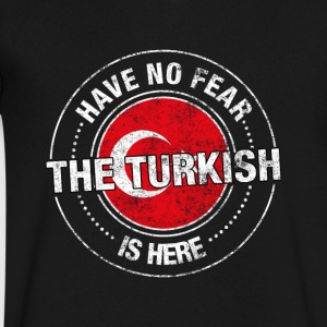 Have No Fear The Turkish Is Here - Men's V-Neck T-Shirt by Canvas