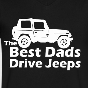 The Best Dads Drive Jeeps Funny True - Men's V-Neck T-Shirt by Canvas