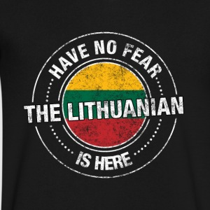 Have No Fear The Lithuanian Is Here Shirt - Men's V-Neck T-Shirt by Canvas
