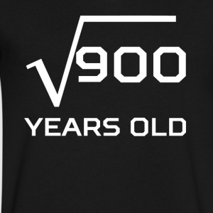Square Root 900 Funny 30 Years Old 30th Birthday - Men's V-Neck T-Shirt by Canvas