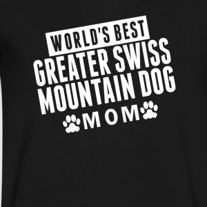 World's Best Greater Swiss Mountain Dog Mom - Men's V-Neck T-Shirt by Canvas