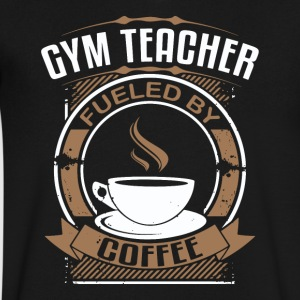 Gym Teacher Fueled By Coffee - Men's V-Neck T-Shirt by Canvas