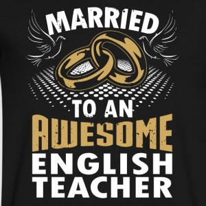 Married To An Awesome English Teacher - Men's V-Neck T-Shirt by Canvas