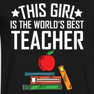 This Girl Is The World's Best Teacher - Men's V-Neck T-Shirt by Canvas