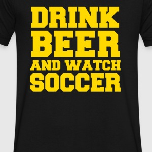 Drink Beer Watch Soccer - Men's V-Neck T-Shirt by Canvas