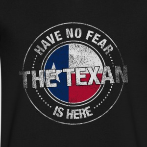 Have No Fear The Texan Is Here - Men's V-Neck T-Shirt by Canvas